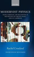 Modernist Physics: Waves, Particles, and Relativities in the Writings of Virginia Woolf and D.   H. Lawrence