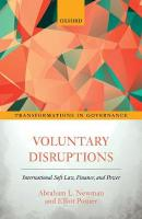 Voluntary Disruptions: International Soft Law, Finance, and Power