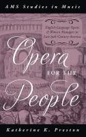 Opera for the People: English-Language Opera and Women Managers in Late 19th-Century America