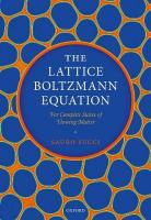 Lattice Boltzmann Equation: For Complex States of Flowing Matter