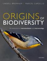 Origins of Biodiversity: An Introduction to Macroevolution and Macroecology