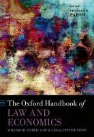 Oxford Handbook of Law and Economics: Volume 3: Public Law and Legal Institutions, Volume 3, Public Law and Legal Institutions