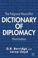 Palgrave Macmillan Dictionary of Diplomacy 2012 3rd ed. 2012