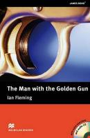 Macmillan Readers Man with the Golden Gun The Upper Intermediate Pack, The Man with the Golden Gun (with CD and extra activities) Upper   Intermediate Level