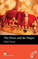 Macmillan Readers Prince and the Pauper The Elementary Reader Without CD, The Prince and the Pauper Elementary Level