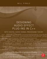 Designing Audio Effect Plug-Ins in Cplusplus: With Digital Audio Signal Processing Theory