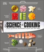 Science of Cooking: Every Question Answered to Perfect your Cooking
