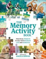 Memory Activity Book: Practical Projects to Help with Memory Loss and Dementia