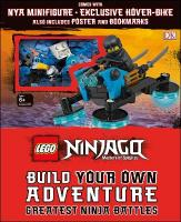 LEGO NINJAGO Build Your Own Adventure Greatest Ninja Battles: with minifigure and exclusive Model