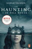 Haunting of Hill House: Now the Inspiration for a New Netflix Original Series Media tie-in