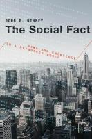 Social Fact: News and Knowledge in a Networked World