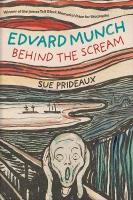 Edvard Munch: Behind the Scream New edition