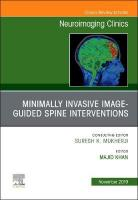 Spine Intervention, An Issue of Neuroimaging Clinics of North America