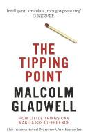 Tipping Point: How Little Things Can Make a Big Difference Re-issue
