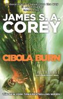 Cibola Burn: Book 4 of the Expanse (now a major TV series on Netflix)