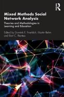 Mixed Methods Social Network Analysis: Theories and Methodologies in Learning and Education
