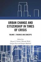 Urban Change and Citizenship in Times of Crisis: Volume 1: Theories and Concepts