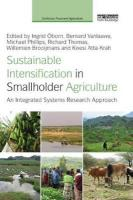 Sustainable Intensification in Smallholder Agriculture: An integrated systems research approach