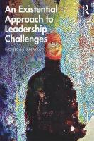 Existential Approach to Leadership Challenges