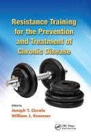 Resistance Training for the Prevention and Treatment of Chronic Disease