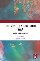 21st Century Cold War: A New World Order?