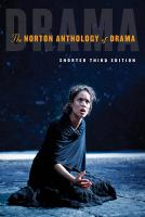 Norton Anthology of Drama 3rd Shorter Third ed.