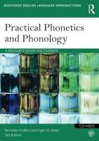 Practical Phonetics and Phonology: A Resource Book for Students 3rd New edition