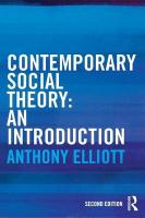 Contemporary Social Theory: An introduction 2nd New edition