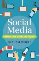 Social Media: Communication, Sharing and Visibility