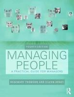 Managing People: A Practical Guide for Front-line Managers 4th New edition