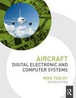 Aircraft Digital Electronic and Computer Systems, 2nd ed 2nd New edition