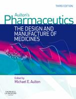 Aulton's Pharmaceutics: The Design and Manufacture of Medicines 3rd Revised edition