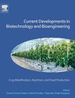 Current Developments in Biotechnology and Bioengineering: Crop Modification, Nutrition, and Food Production