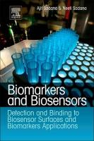Biomarkers and Biosensors: Detection and Binding to Biosensor Surfaces and Biomarkers Applications