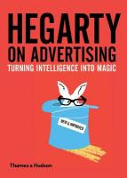 Hegarty on Advertising: Turning Intelligence into Magic Revised edition