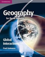 Geography for the IB Diploma Global Interactions, Geography for the IB Diploma Global Interactions