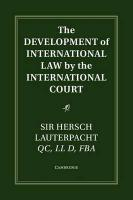 Development of International Law by the International Court, The Development of International Law by the International Court