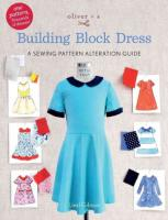 Oliver plus S Building Block Dress: A Sewing Pattern Alteration Guide