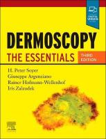 Dermoscopy: The Essentials 3rd Revised edition