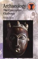 Archaeology: The Conceptual Challenge illustrated edition