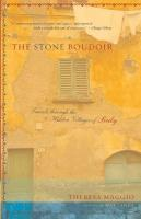 Stone Boudoir: Travels Through the Hidden Villages of Sicily export ed