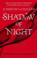 Shadow of Night: (All Souls 2) Unabridged