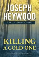 Killing a Cold One: A Grady Service Mystery