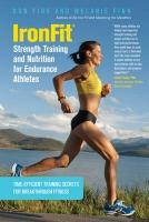 IronFit Strength Training and Nutrition for Endurance Athletes: Time Efficient Training Secrets for Breakthrough Fitness