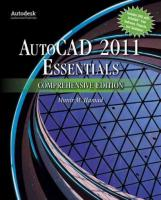 Autocad  2011 Essentials Comprehensive Edition Comprehensive ed