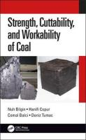 Strength, Cuttability, and Workability of Coal