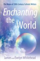 Enchanting the World
