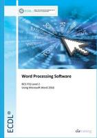 ECDL Word Processing Software Using Word 2016 (BCC ITQ Level 2)