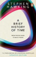 Brief History Of Time: From Big Bang To Black Holes