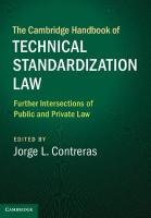 Cambridge Handbook of Technical Standardization Law: Volume 2: Further Intersections of Public and Private Law, Volume 2